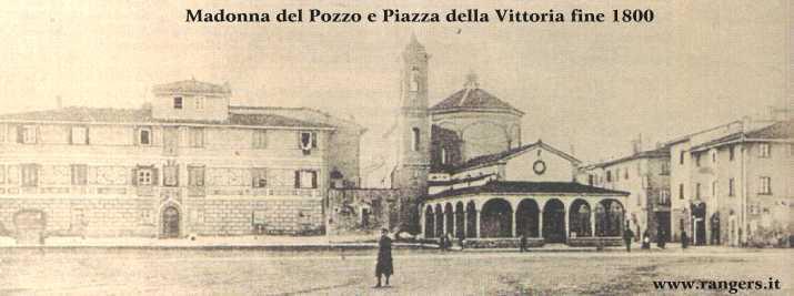 Fine del 1800: Chiesa della Madonna del Pozzo e Piazza della Vittoria