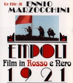 """La locandina del film """"Empoli 1921 - un Film in rosso e nero"""""""